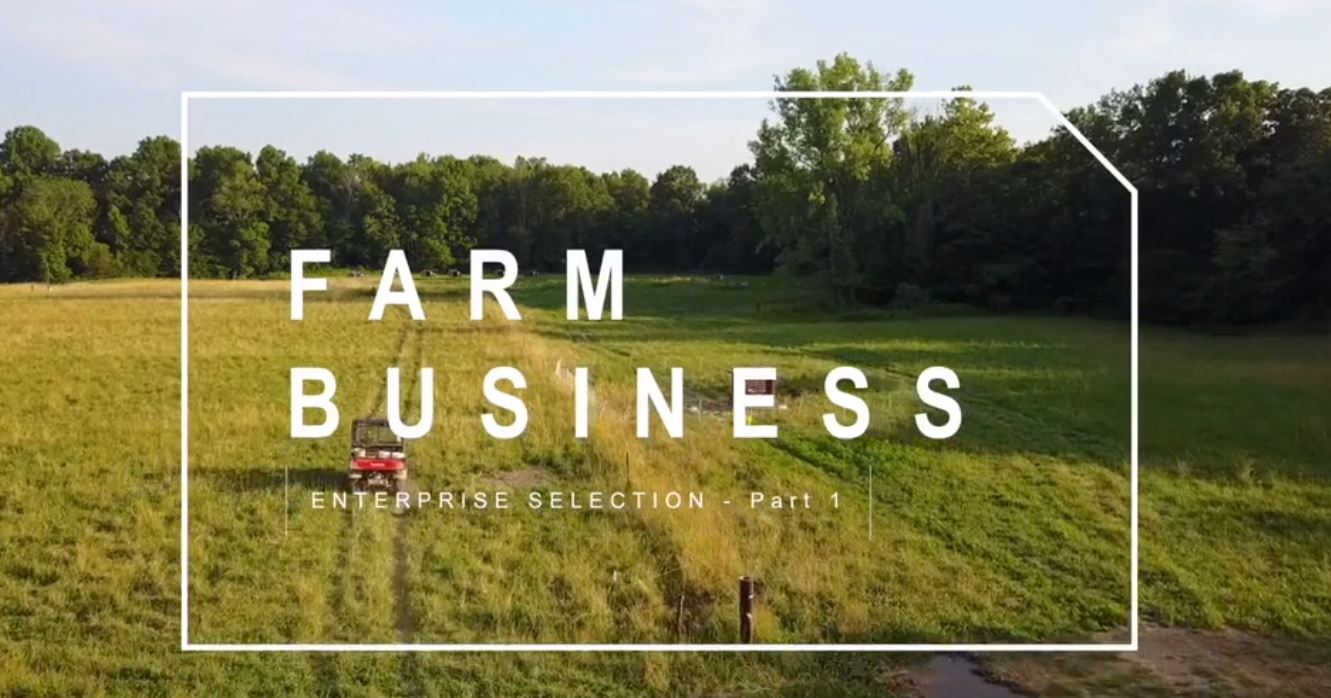 PART 1) Farm Enterprise Selection | Feat. Darby Simpson